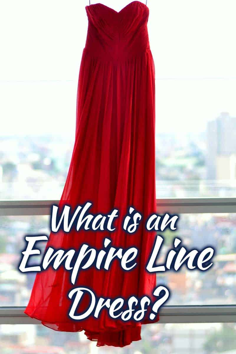 What is an empire line dress? [Inc. 6 Illustrated Examples]