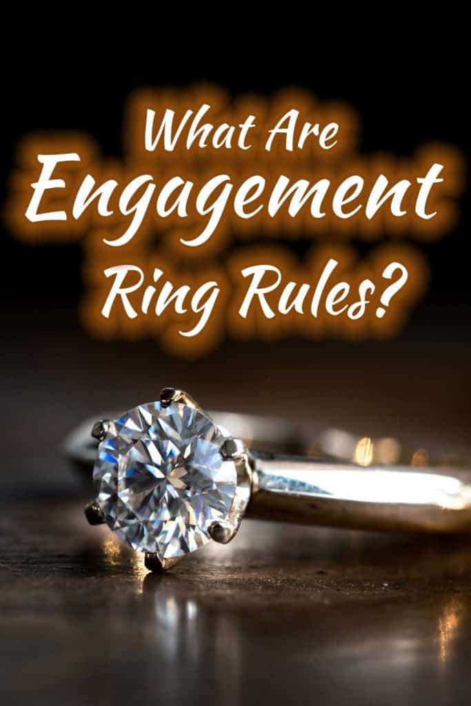 What Are Engagement Ring Rules?