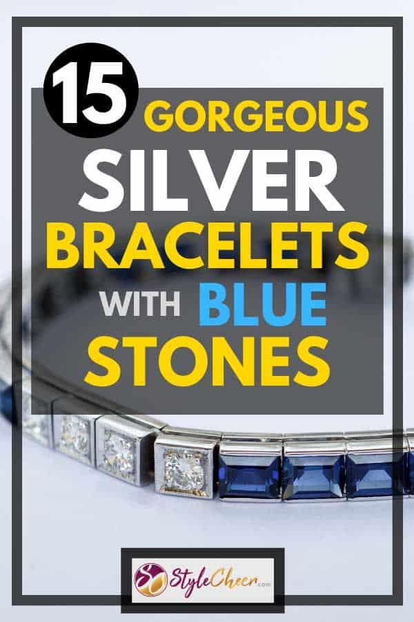 15 Gorgeous Silver Bracelets with Blue Stones