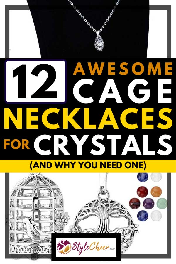 12 Awesome Cage Necklaces for Crystals (And Why You Need One)