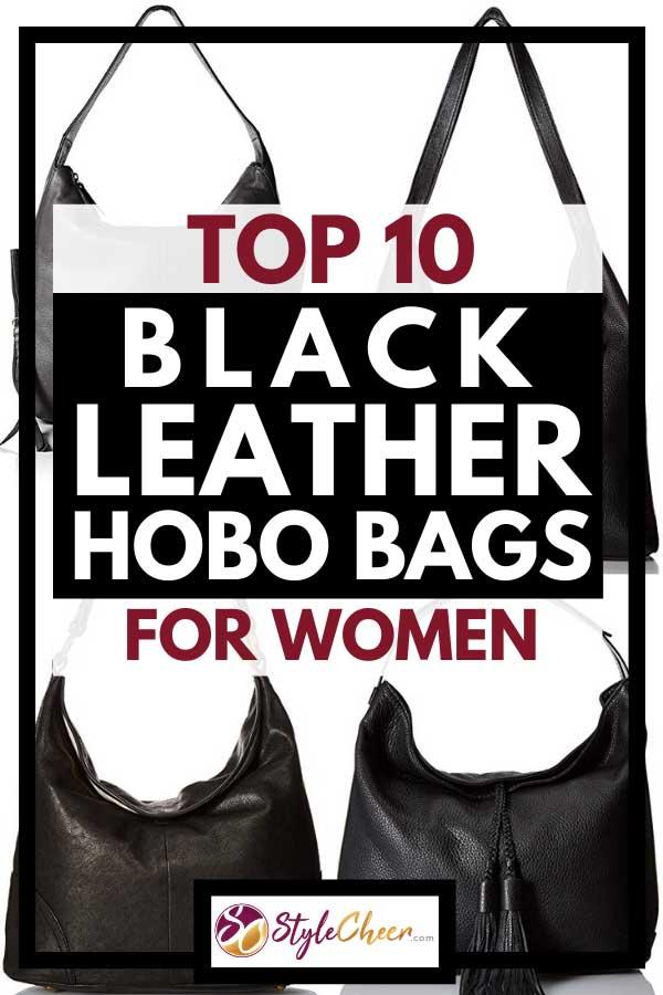 Photo collage of black leather hobo handbags, Top 10 Black Leather Hobo Bags For Women