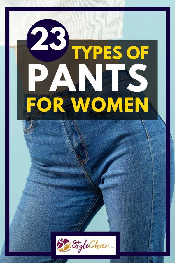 Sexy woman in blue jeans, 23 Types of Pants For Women