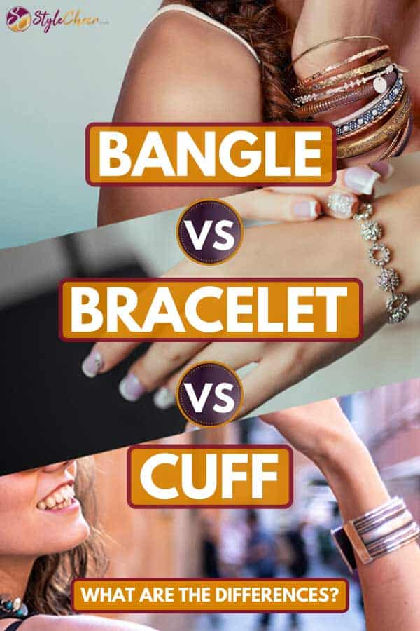 A collage of women wearing bangle, bracelet and cuff, Bangle vs Bracelet vs Cuff - What Are the Differences?