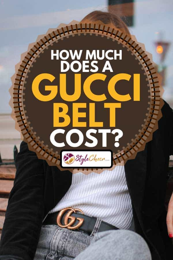 Woman wearing black blazer and Gucci belt, How Much Does A Gucci Belt Cost?