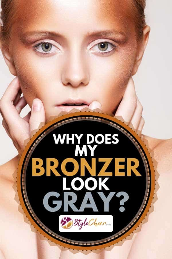 Beautiful model with fashion bronzer make-up with bright glitter, Why Does My Bronzer Look Gray?