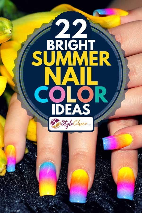 Female hands with colorful nail design, 22 Bright Summer Nail Color Ideas