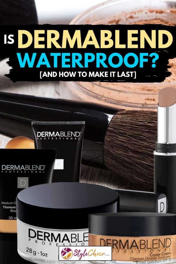 Collage of Dermablend makeup with makeup products and accessories on the background, Is Dermablend Waterproof? [And how to make it last]