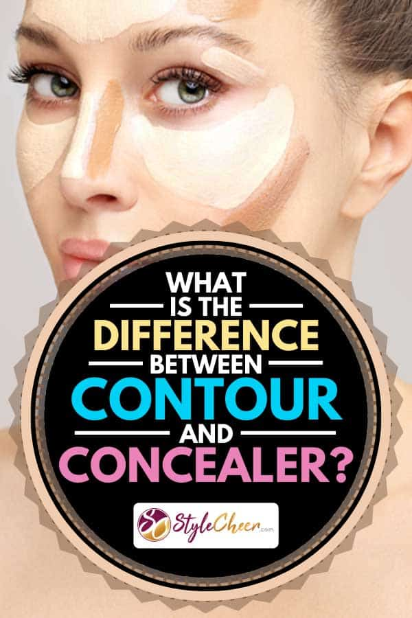 Woman with contour and highlight makeup, What Is The Difference Between Contour And Concealer?