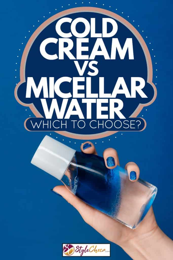 A woman hiding micellar water with her hand, Cold Cream VS Micellar Water: Which to choose?