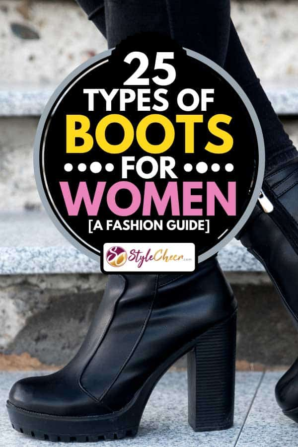 Woman wearing black boots, 25 Types of Boots for Women [A Fashion Guide]