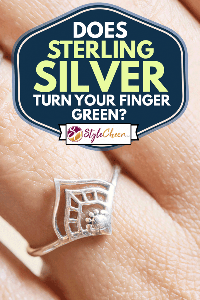 Close up detail of a hand wearing elegant ring, Does Sterling Silver Turn Your Finger Green?