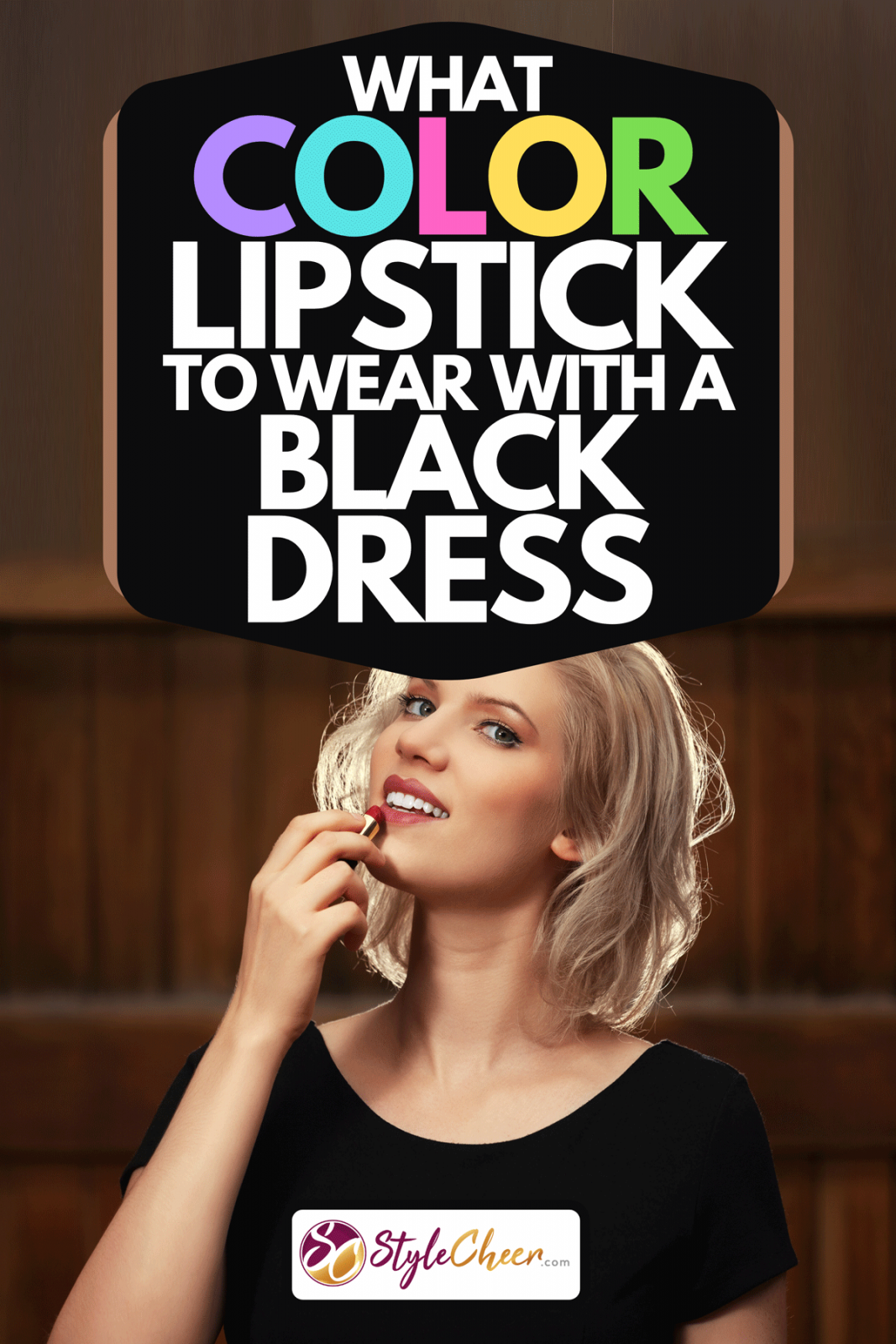 A young fashion blond woman in black dress putting lipstick on, What Color Lipstick to Wear With a Black Dress