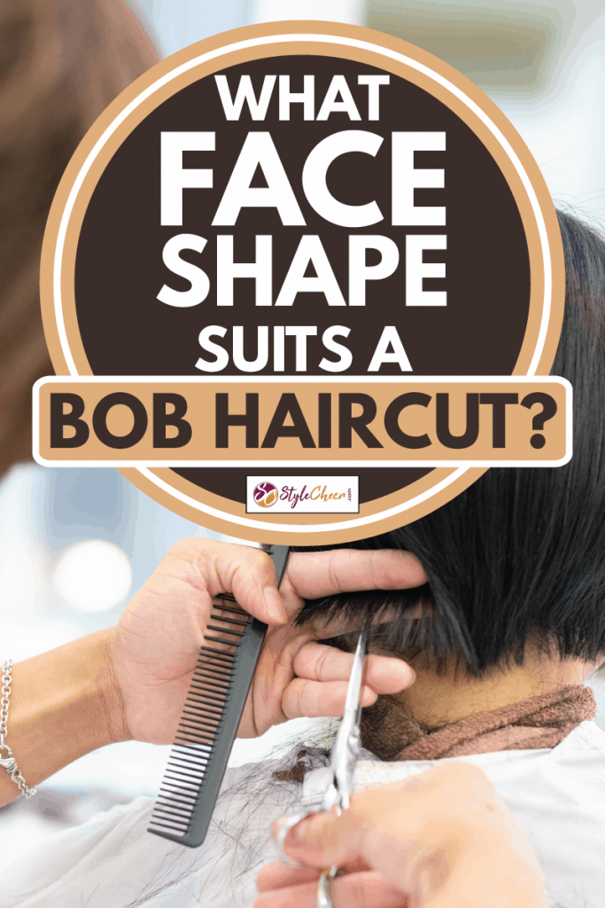 Young woman cutting hair in a beauty salon, What Face Shape Suits A Bob Haircut?