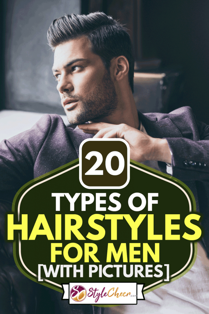 Portrait of handsome caucasian man with fashionable pompadour hairstyle at barber shop, 20 Types Of Hairstyles For Men (With Pictures)