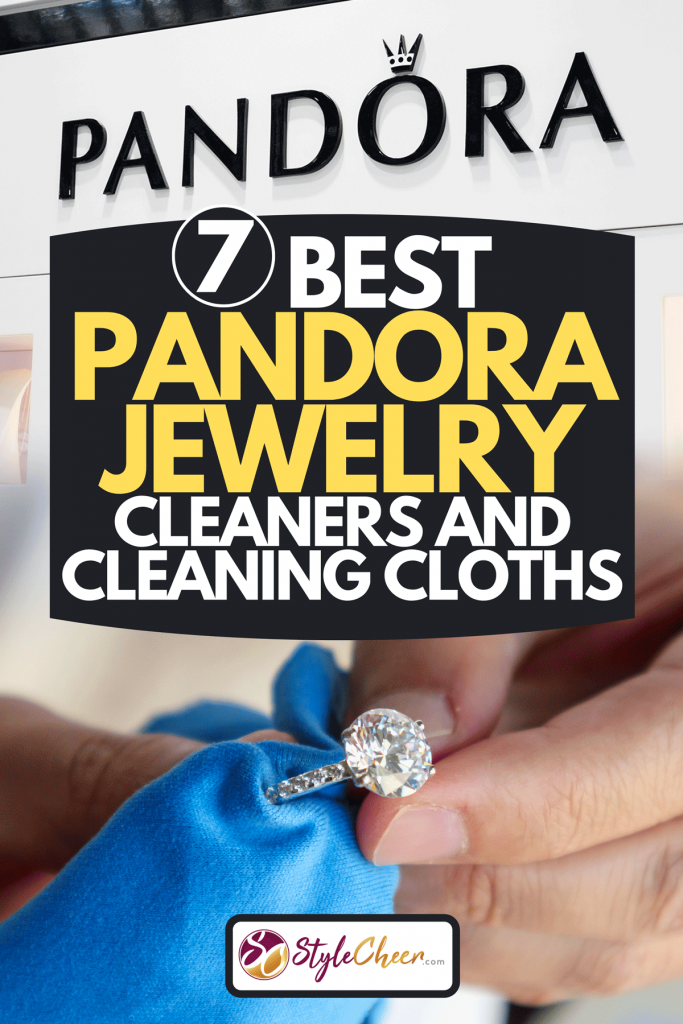 A collage of a jeweller hand polishing and cleaning jewelry diamond ring with micro fiber fabric and Pandora logo in shopping centre, 7 Best Pandora Jewelry Cleaners And Cleaning Cloths