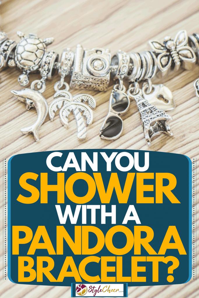 A gorgeous silver pandora bracelet with decorative shapes on it, Can You Shower With A Pandora Bracelet?