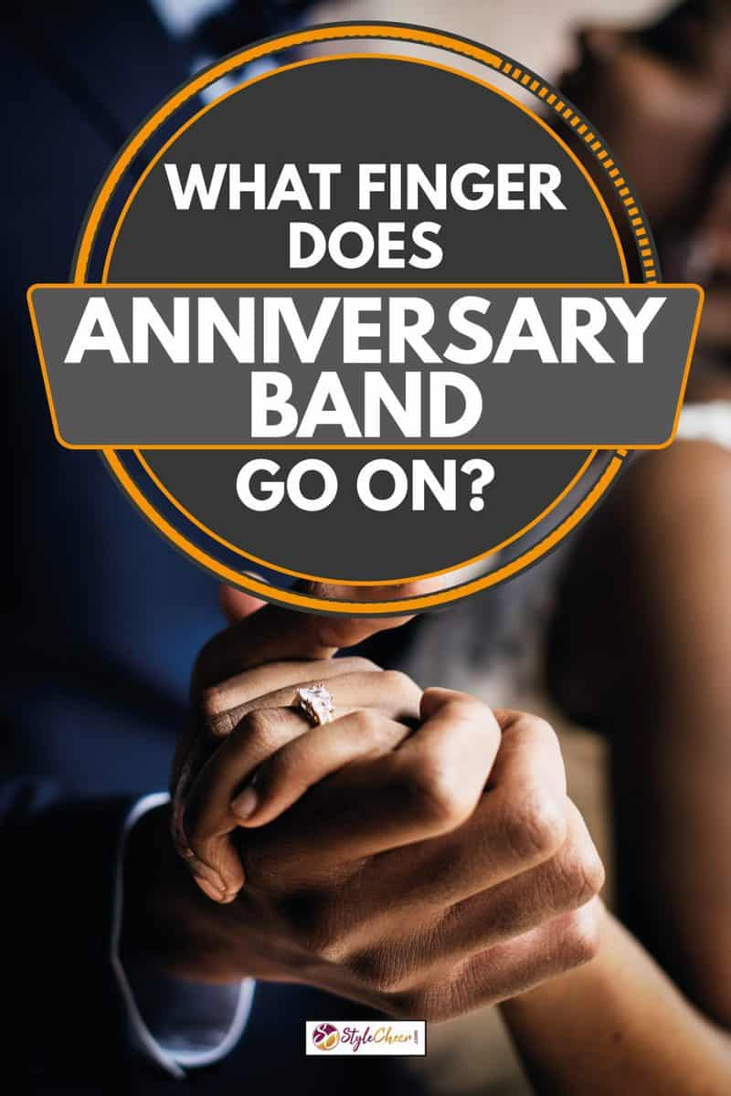 Couple dancing at wedding celebration, woman wearing anniversary band, What Finger Does Anniversary Band Go On?