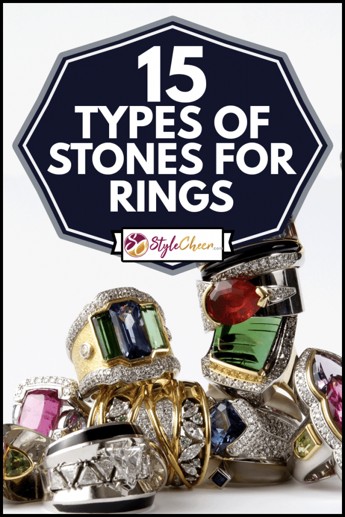 Isolated shot of stacked luxury ring on white background, 15 Types Of Stones For Rings