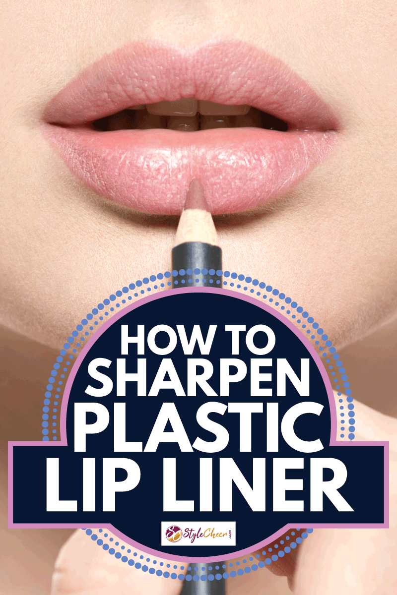 Girl applying lipstick with cosmetic pencil on the lips. How To Sharpen Plastic Lip Liner
