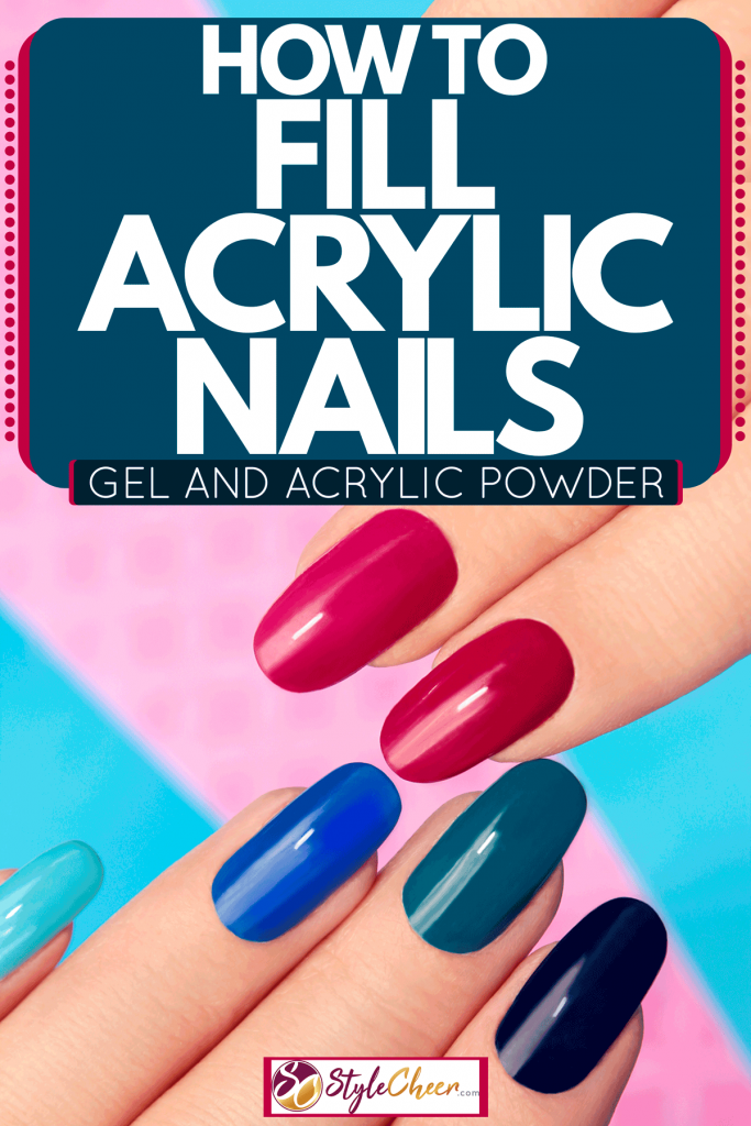 Two women showing their acrylic fingernails, How To Fill Acrylic Nails[Gel And Acrylic Powder]