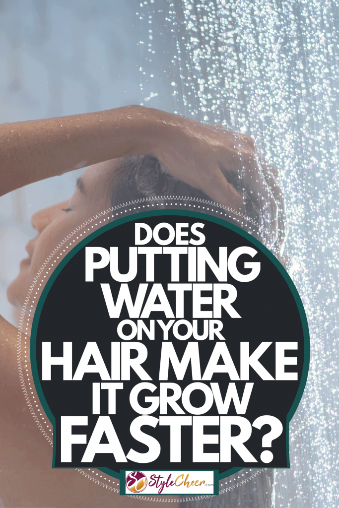 A woman washing her hair under a shower, Does Putting Water On Your Hair Make It Grow Faster?