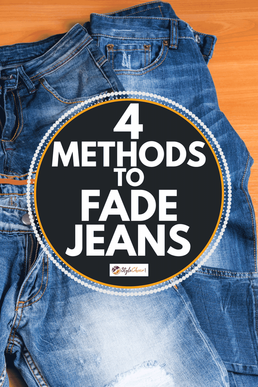 Pile of Blue Jeans in Various Washes and Styles. 4 Methods To Fade Jeans