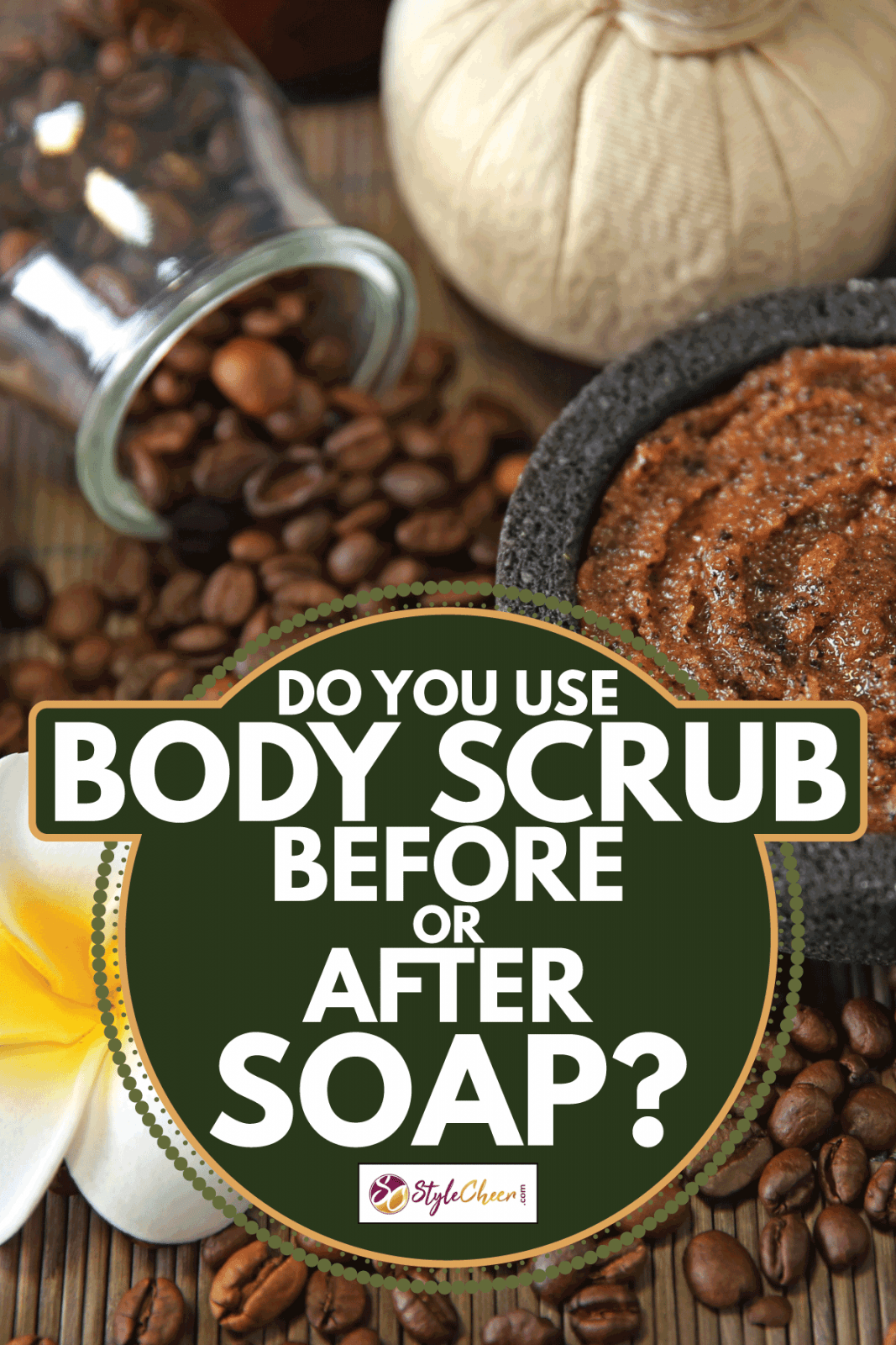 ground coffee used as body scrub, mixture in a bowl, coffee beans and flower. Do You Use Body Scrub Before Or After Soap