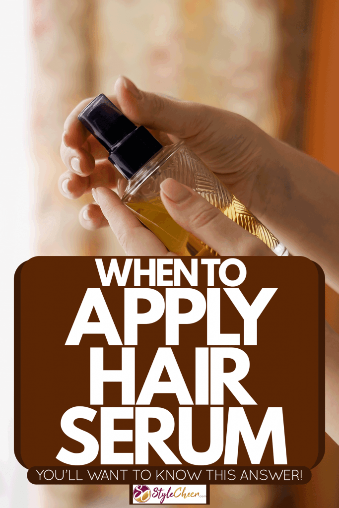 A woman holding hair serum on her hand, When To Apply Hair Serum [You'll Want To Know This Answer!]