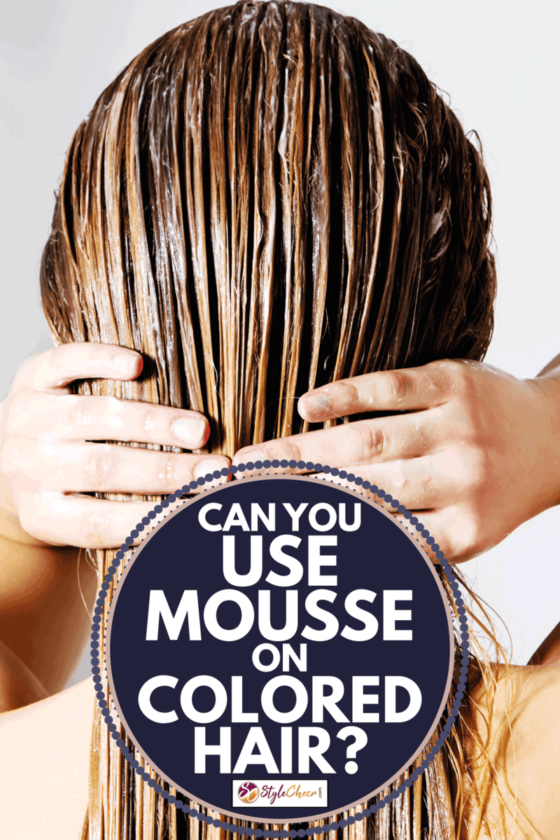 Woman applying hair mousse. Can You Use Mousse On Colored Hair