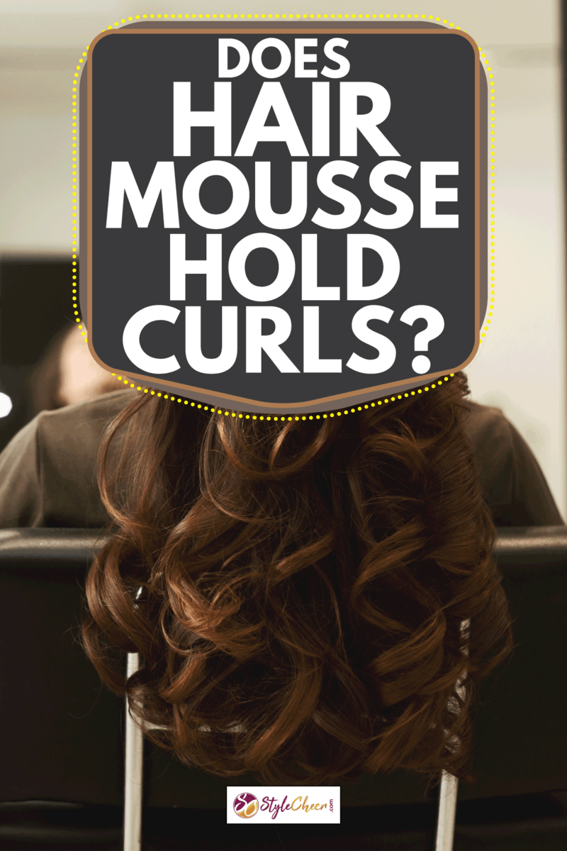 lady sitting in a salon with curled hair. Does Hair Mousse Hold Curls
