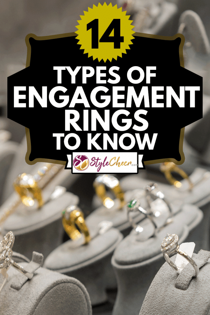 Different types of engagement rings in jewelry store, 14 Types Of Engagement Rings To Know