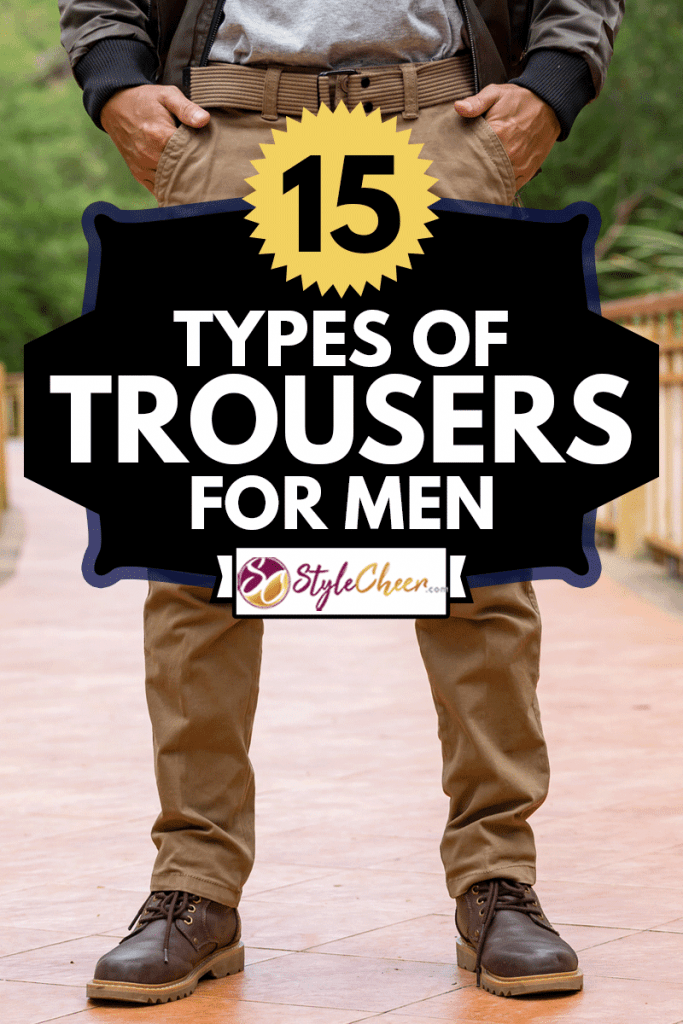 Model wearing cargo pants or cargo trousers, 15 Types Of Trousers For Men