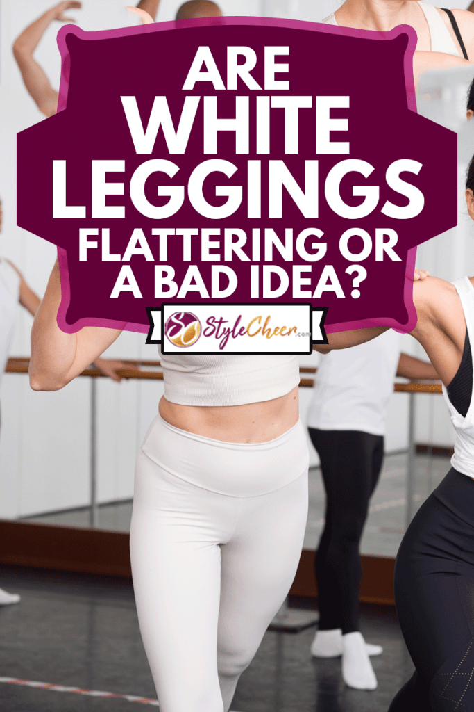 female ballet teacher showing moves in front of a group of multiracial dancers in large dancing studio, Are White Leggings Flattering Or A Bad Idea?