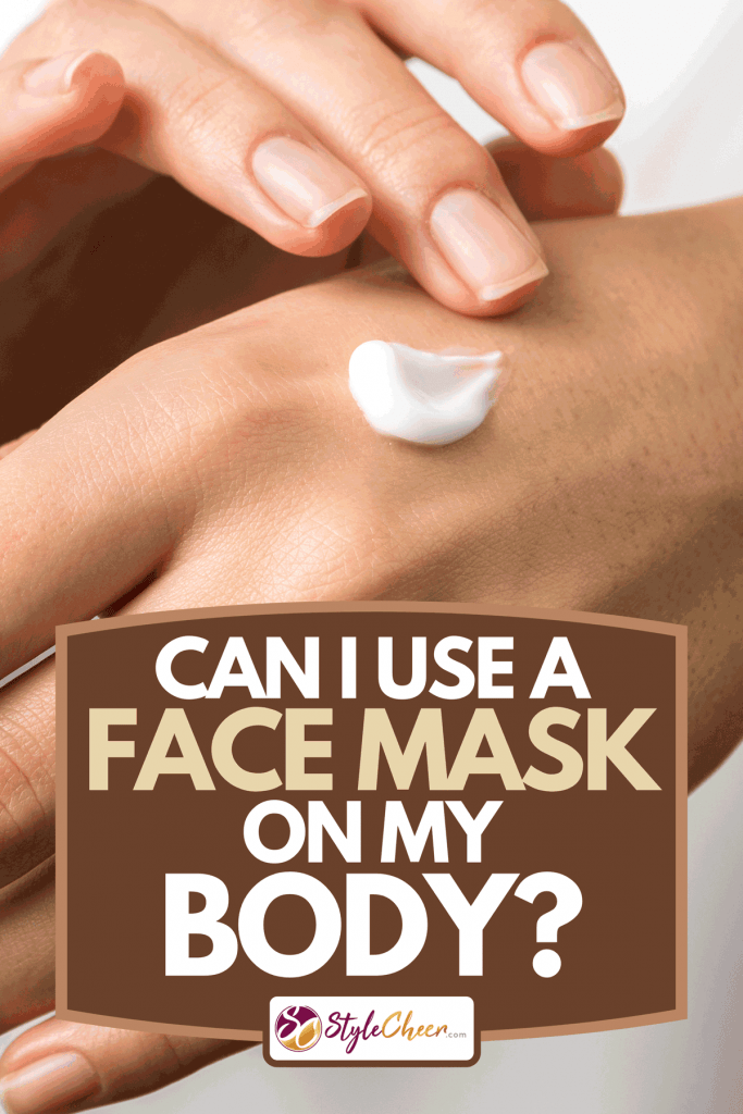 A close up view of woman hand moisturizing them with cream, Can I Use A Face Mask On My Body?