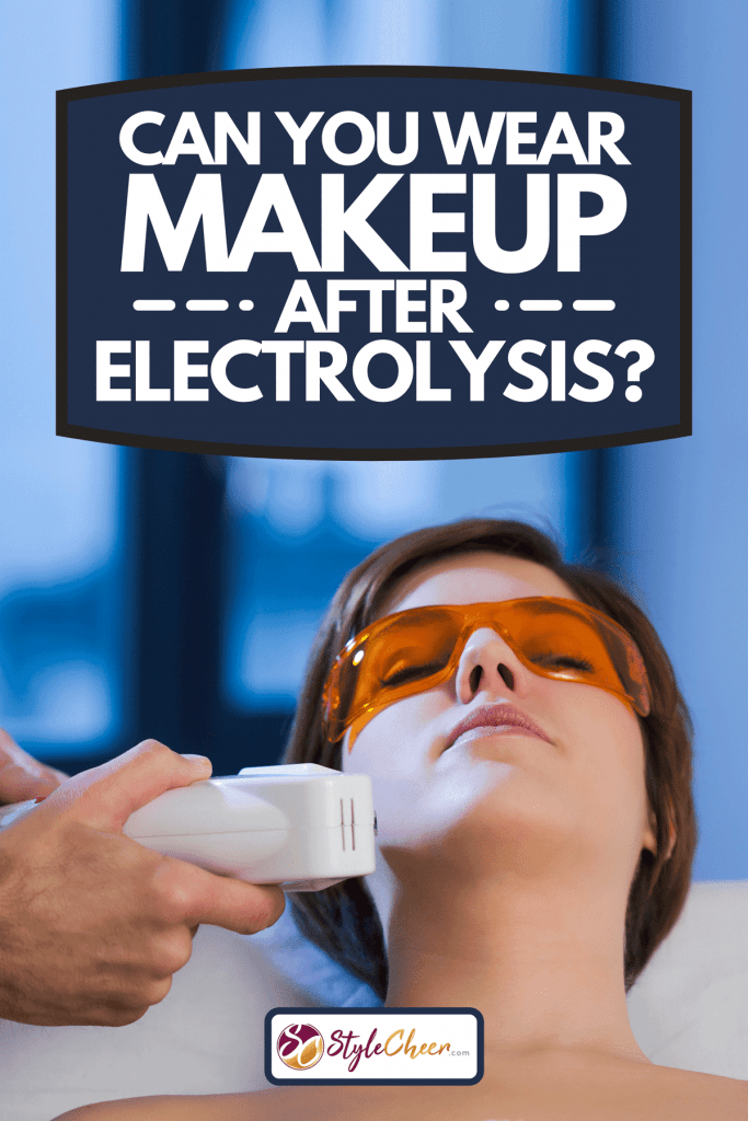 A woman getting electrolysis treatment on her face, Can You Wear Makeup After Electrolysis?