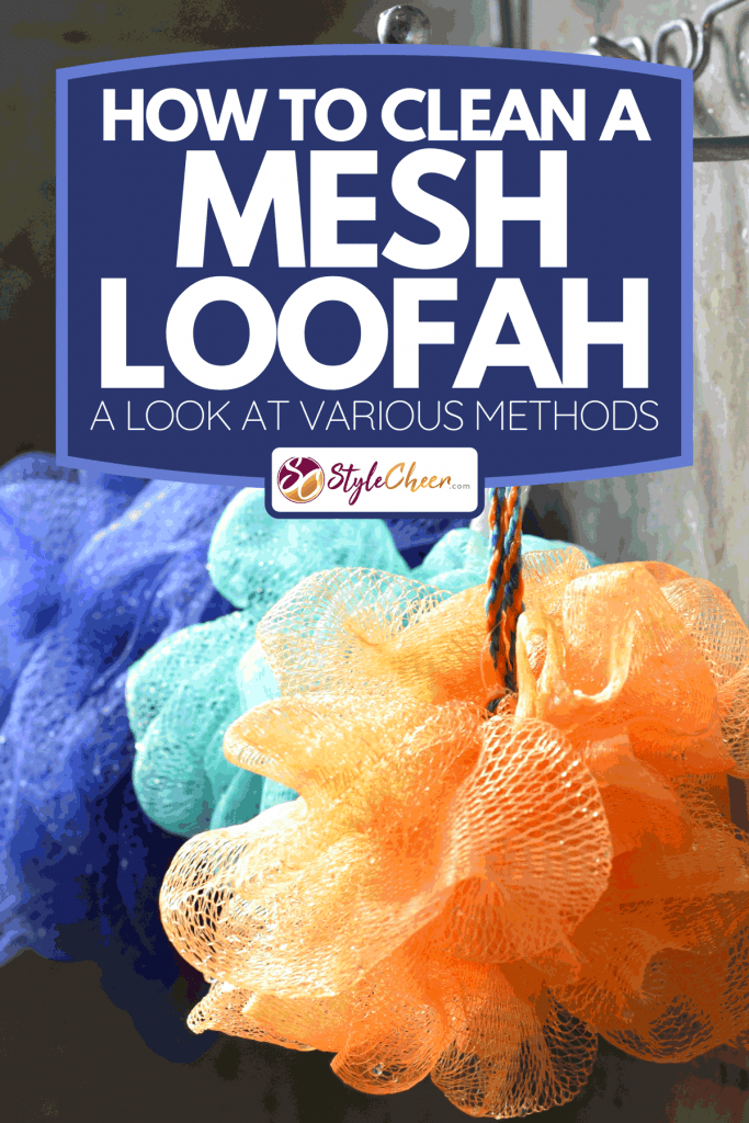 A light catches loofahs hanging from a rack, How To Clean A Mesh Loofah - A Look At Various Methods