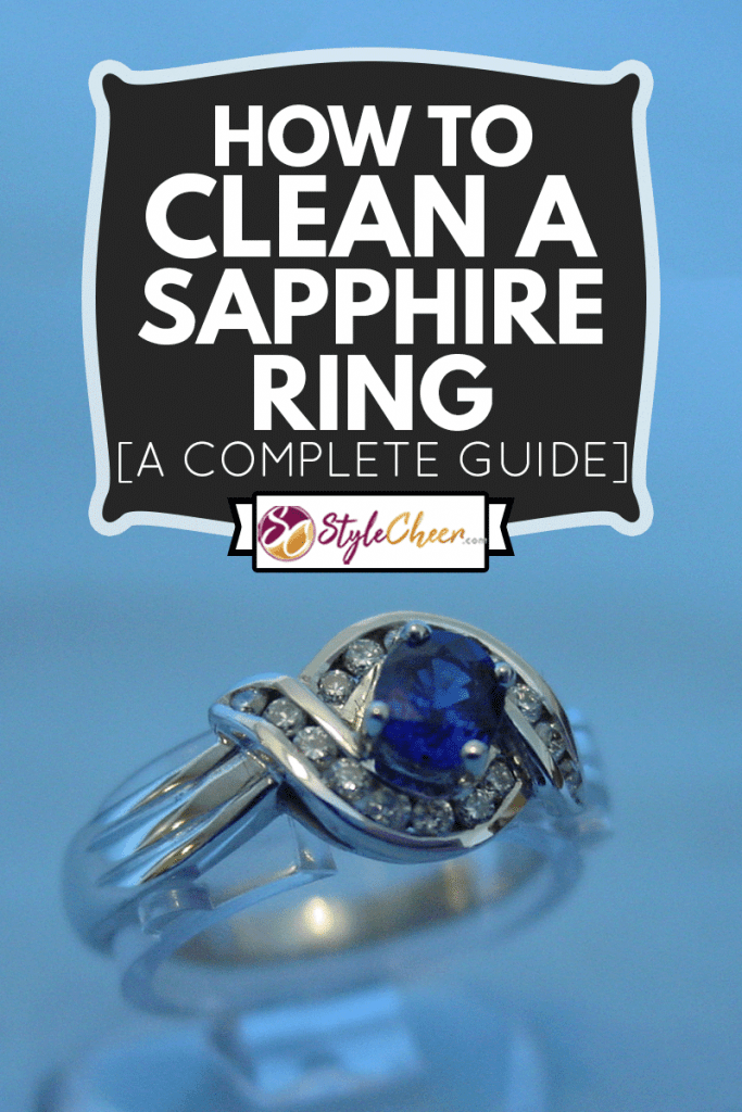 A beautiful ring with Sapphire and diamonds, How To Clean A Sapphire Ring [A Complete Guide]