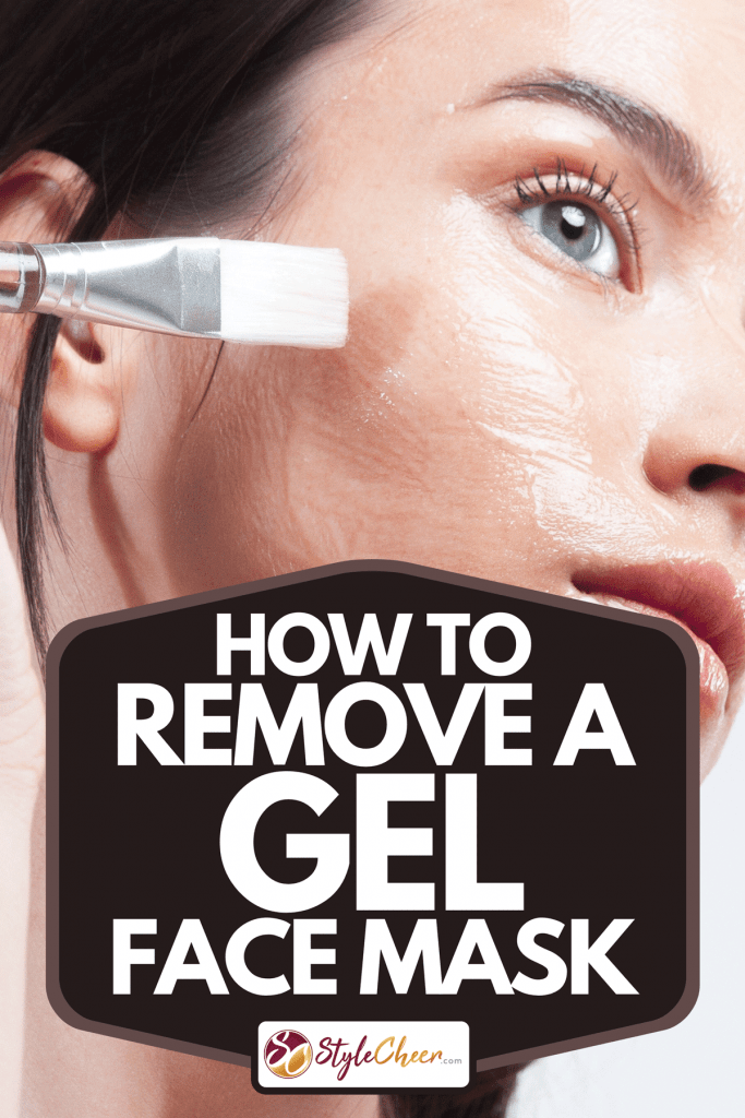A young beautiful woman with clean perfect skin applies cosmetic brush with transparent moisturizing face mask, How To Remove A Gel Face Mask