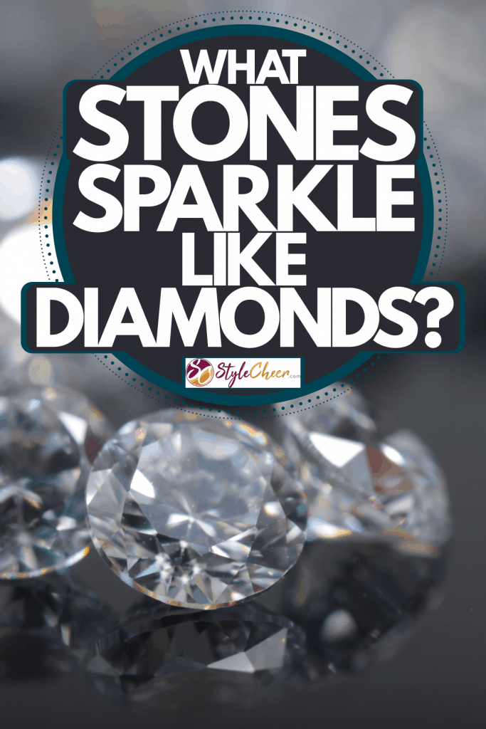 Gorgeous and precisely cur zirconia stone placed on a ceramic board, What Stones Sparkle Like Diamonds?