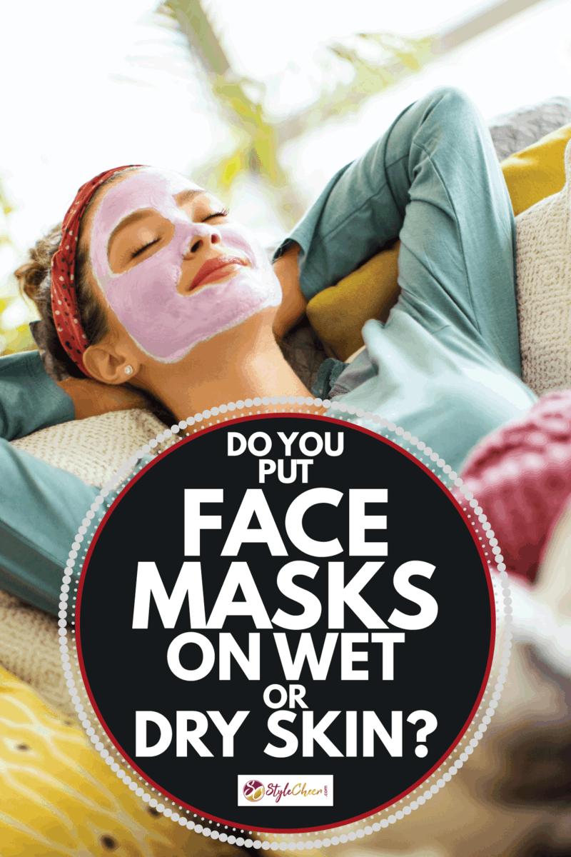 Young woman in pajamas and with her eyes closed lying on the bed with a face mask on her face. Do You Put Face Masks On Wet Or Dry Skin