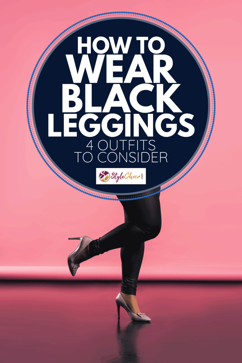 model in casual clothes on pink background. How To Wear Black Leggings [4 Outfits To Consider]
