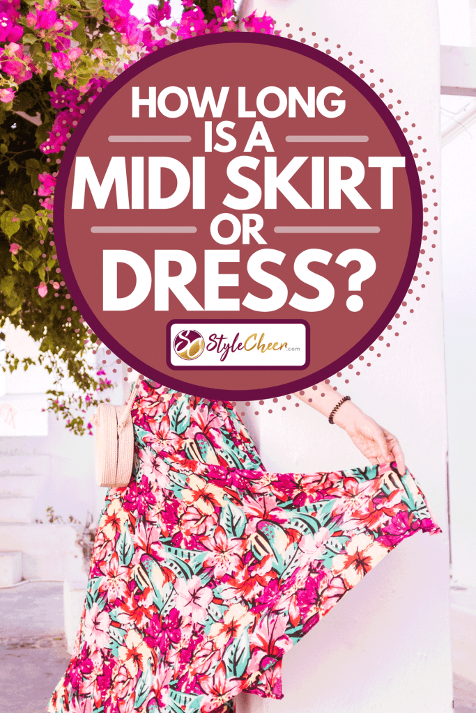 A girl posing with a midi skirt, How Long Is A Midi Skirt Or Dress?
