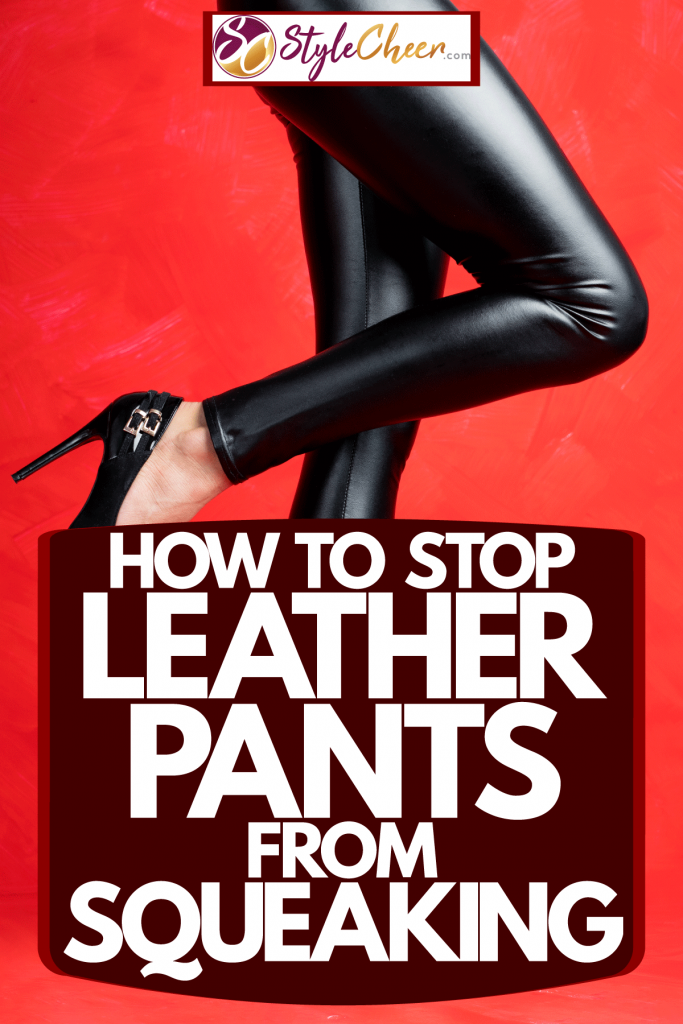 A woman wearing pants on a red background, How To Stop Leather Pants From Squeaking