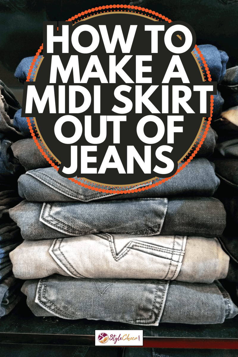folded blue jeans stacked vertically on top of each other. How To Make A Midi Skirt Out Of Jeans
