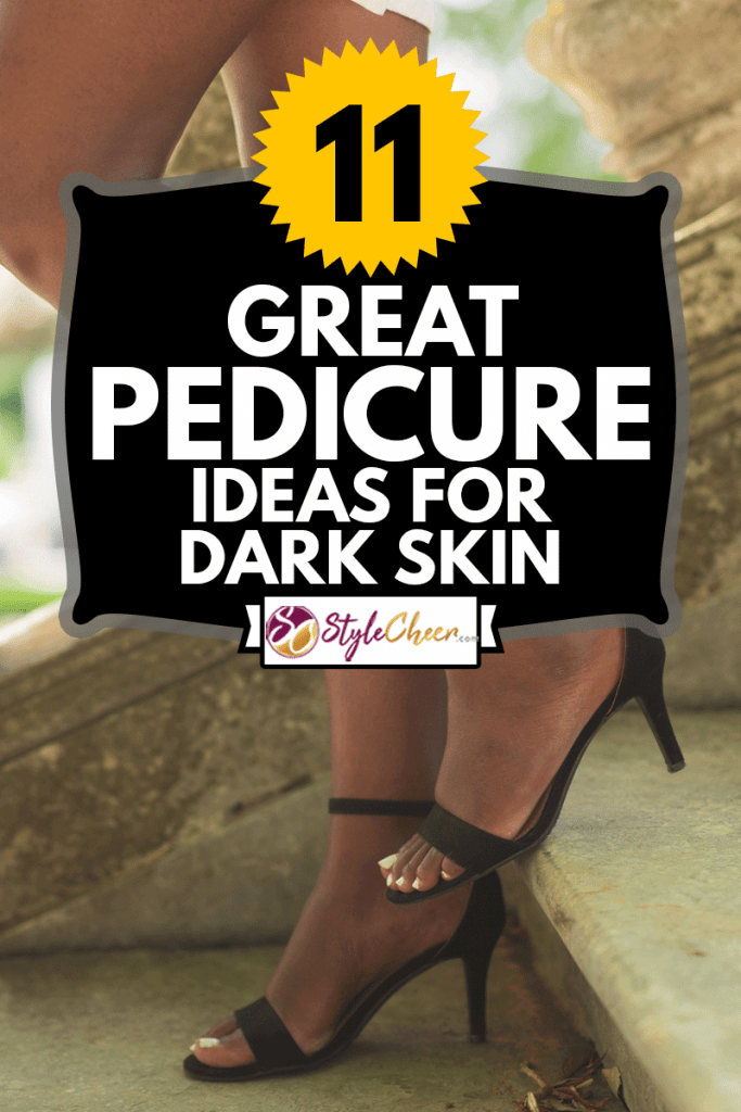 Cropped view of legs of black woman wearing high heeled shoes and walking down stairs in park with railing in background, 11 Great Pedicure Ideas For Dark Skin