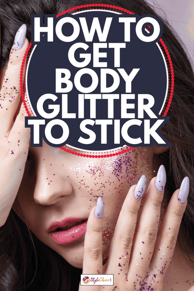 Sequins in makeup, a fashionable youth trend. Beautiful young girl happy and laughing. How To Get Body Glitter To Stick