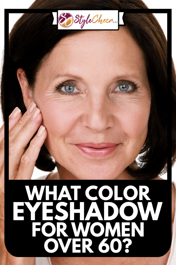Beautiful mature woman touching her face while being isolated on white background, What Color Eyeshadow For Women Over 60?What Color Eyeshadow For Women Over 60?What Color Eyeshadow For Women Over 60?