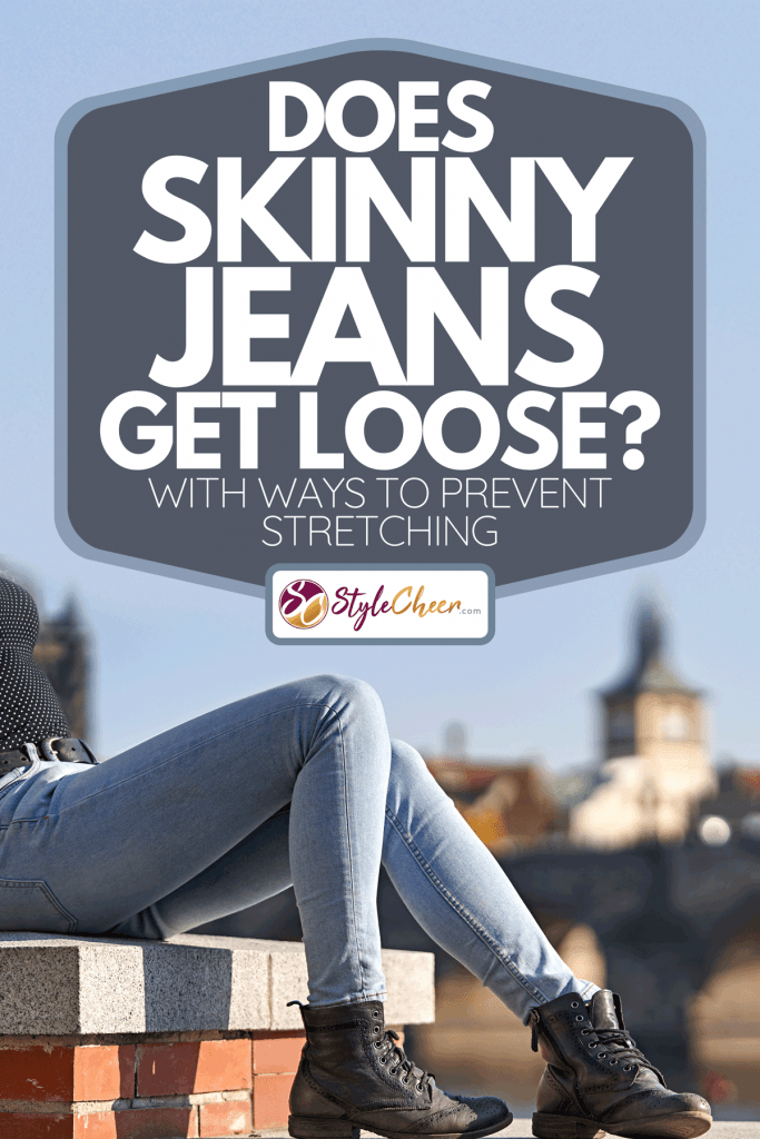 A close-up of a female sitting down on a stone wall and dressing casual skinny jeans, Do Skinny Jeans Get Loose? [With Ways To Prevent Stretching]
