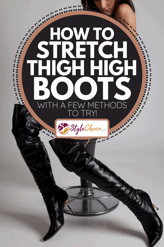 A model sitting on a stool wearing thigh high boots, How To Stretch Thigh High Boots - With A Few Methods To Try!